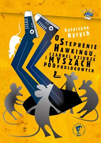 O Stephenie Hawkingu, czarnej dziurze i myszach podpodłogowych