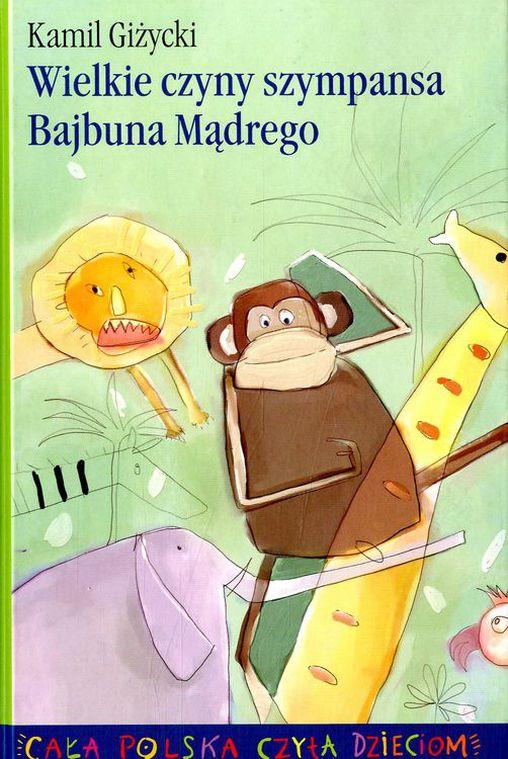 Wielkie czyny szympansa Bajbuna Mądrego