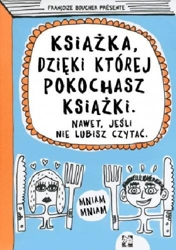 Książka, dzięki której pokochasz książki